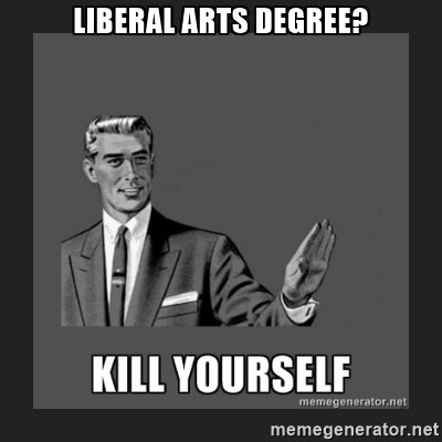 Image result for kill liberal arts