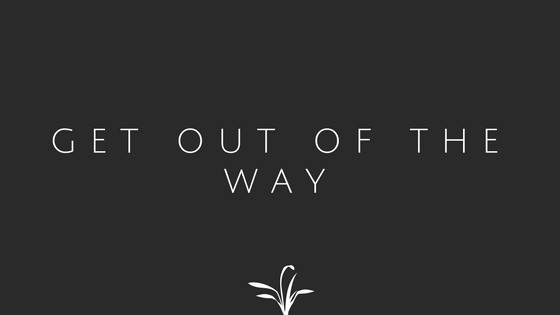 get-out-of-the-way