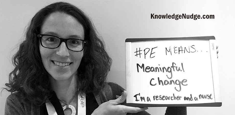 #PEmeans meaningful change. I am a researcher and a nurse.