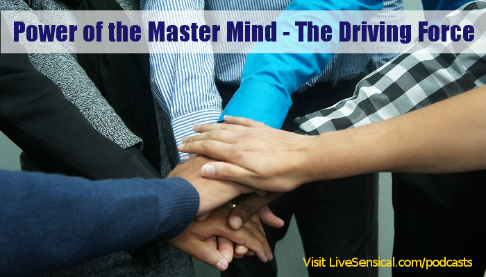 Power of the Master Mind - The Driving Force
