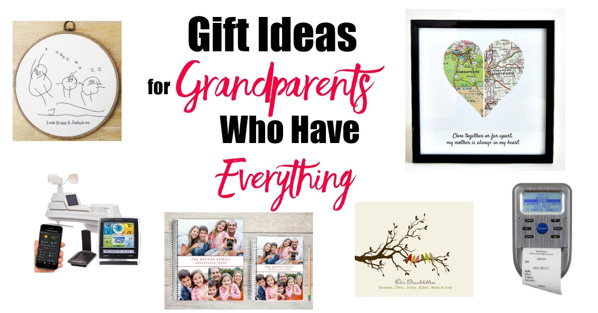 Gift Ideas for Grandparents who have everything