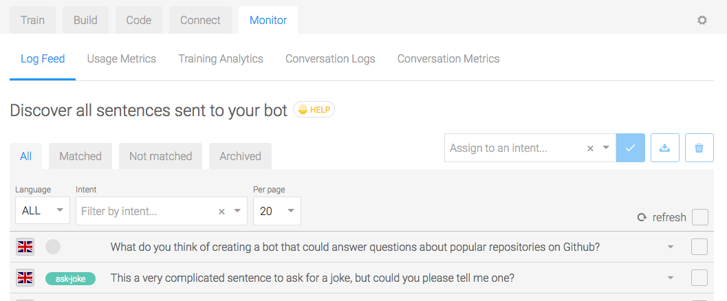Build bots the easy way with Recast.AI. Thanks to our NLP and your monitoring, they get smarter everyday!