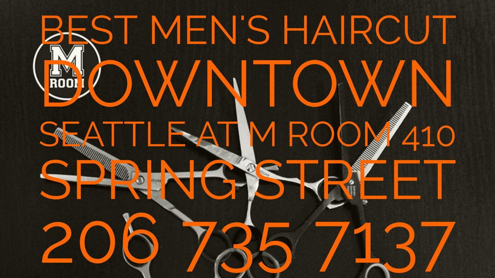 Best Mens Haircut Downtown Seattle At M Room 410 Spring Street 206