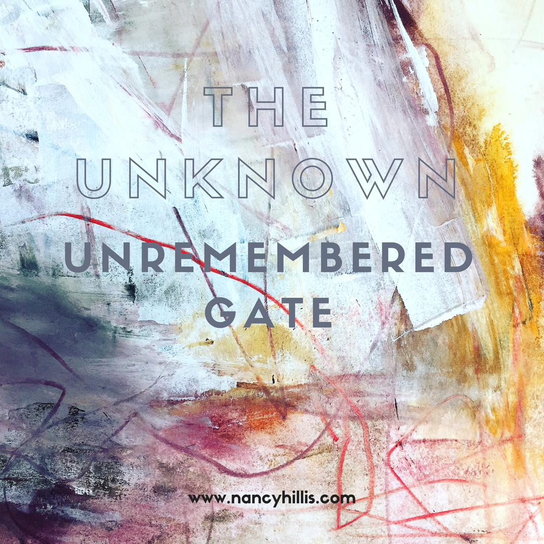 Abstract Painting & The Unknown, Unremembered Gate