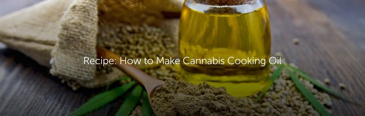 Recipe: How to Make Cannabis Cooking Oil