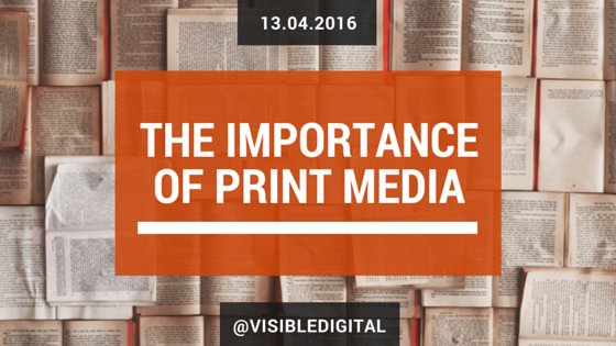 The Importance Of Print Media