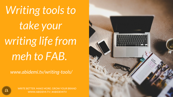 Writing tools to take your writing life from meh to fab
