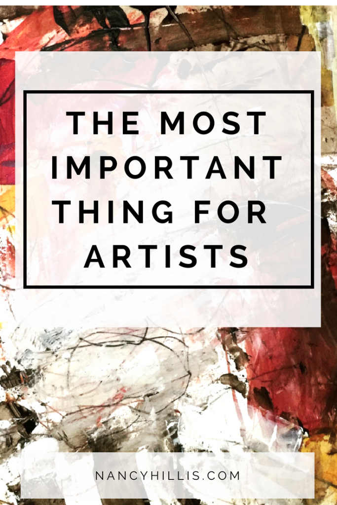 One thing important thing for artists