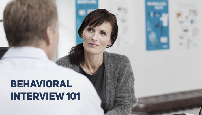 Behavioral Interview 101: How to Tackle the Toughest Behavioral Interview Questions | Sample Answers Included