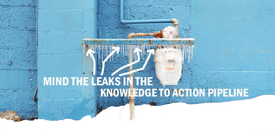 Mind the Leaks in the Knowledge to Action pipeline