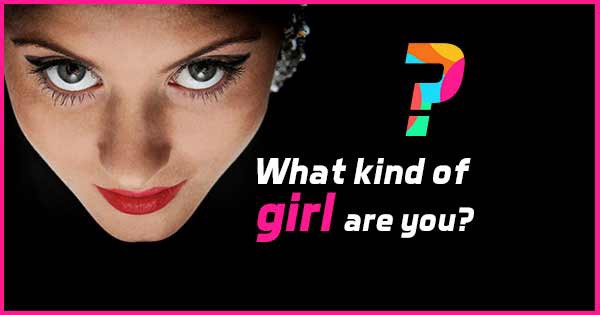 Social Quiz-what type of girl are you?