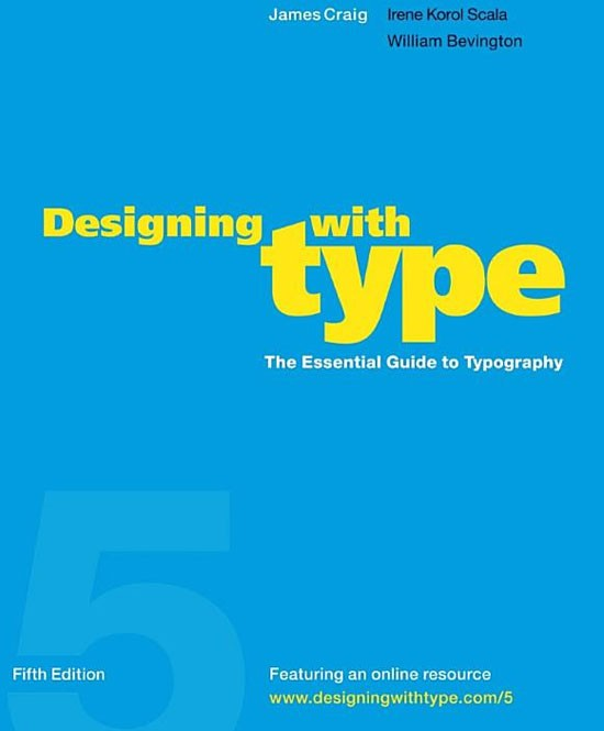 Designing with Type, 5th Edition: The Essential Guide to Typography Book
