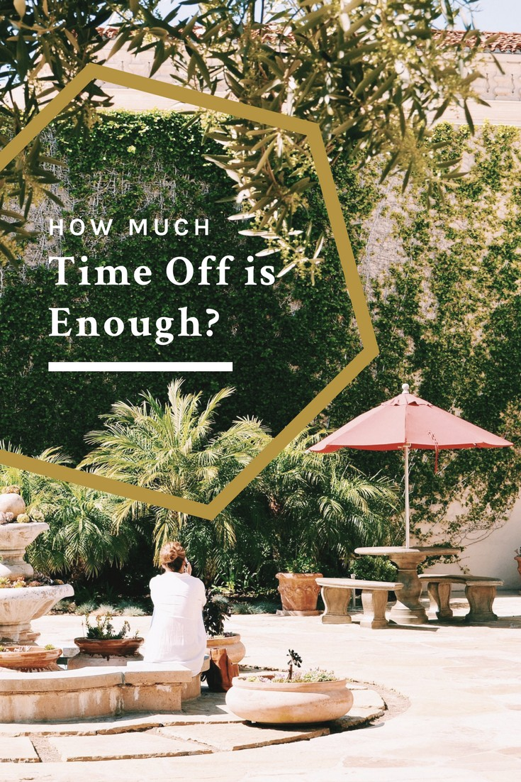 how much time off is enough