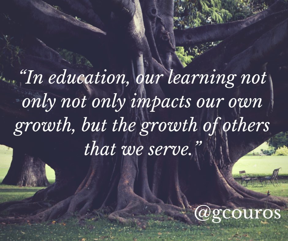 """""""In education, our learning not only not"""