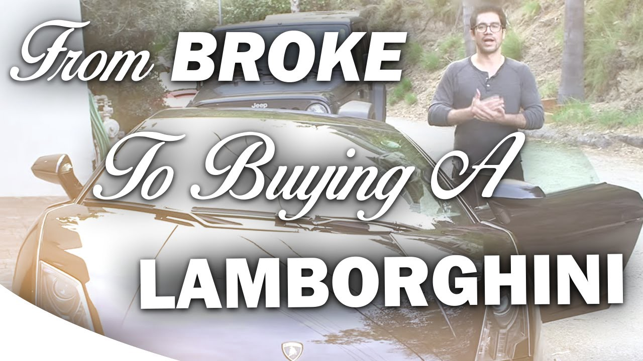 Lamborghini, Buying A Lamborghini, Broke To Buying A Lamborghini, Why Is  Capitalism So Successful, Own Your Own Business, Identify Your Strengths,  ...