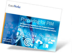 How to Prepare for a Product Information Management (PIM) Initiative
