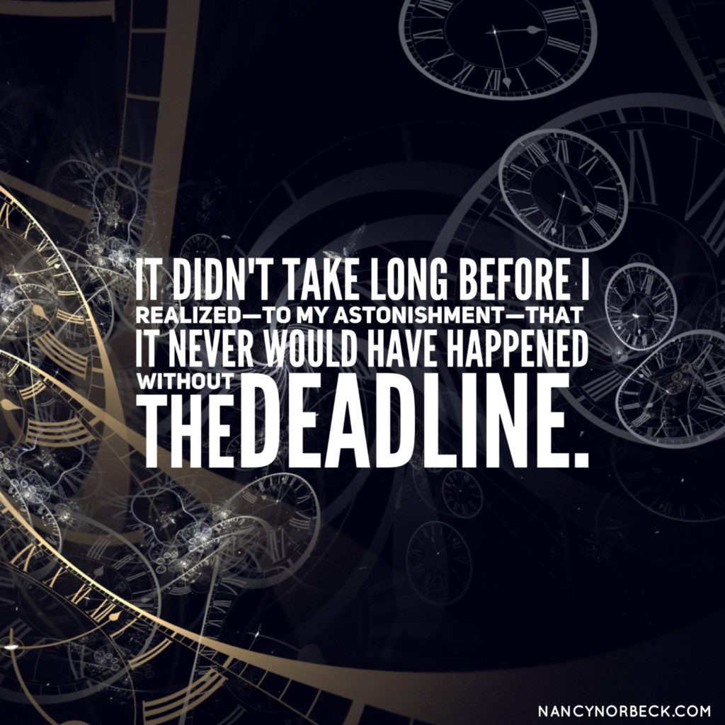 Why I love the deadline
