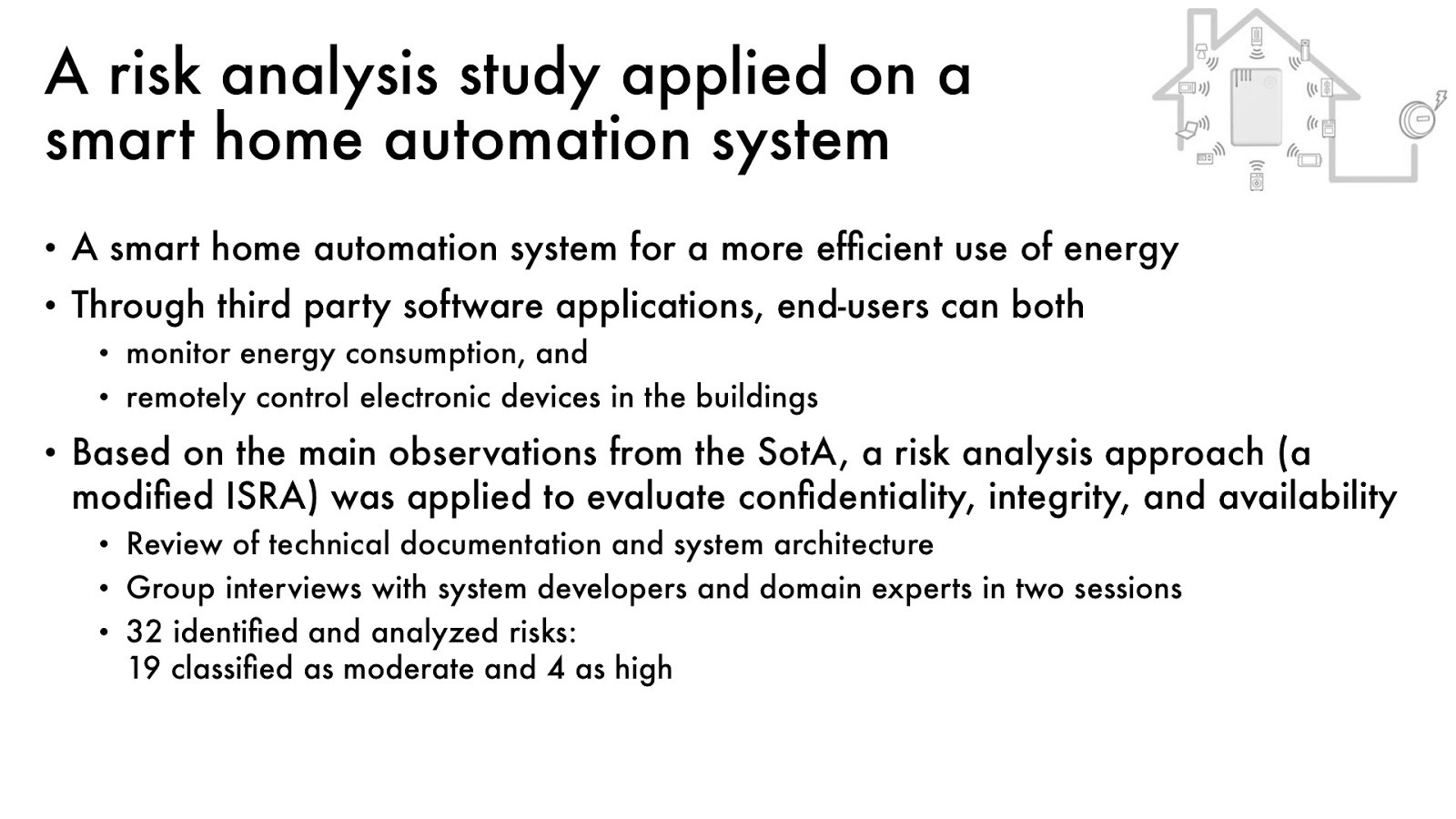 On privacy and security in smart homes iotap malm for Define home automation