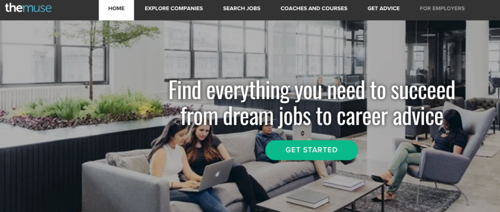 The Muse is a site that offers advice from recruiters and career experts.