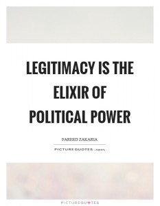 legitimacy-is-the-elixir-of-political-power-quote-1