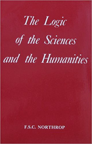 Book cover for Logic of the Sciences and Humanities by FSC Northrop