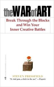 Book Cover: The War of Art: Break Through the Blocks and Win Your Inner Creative Battles