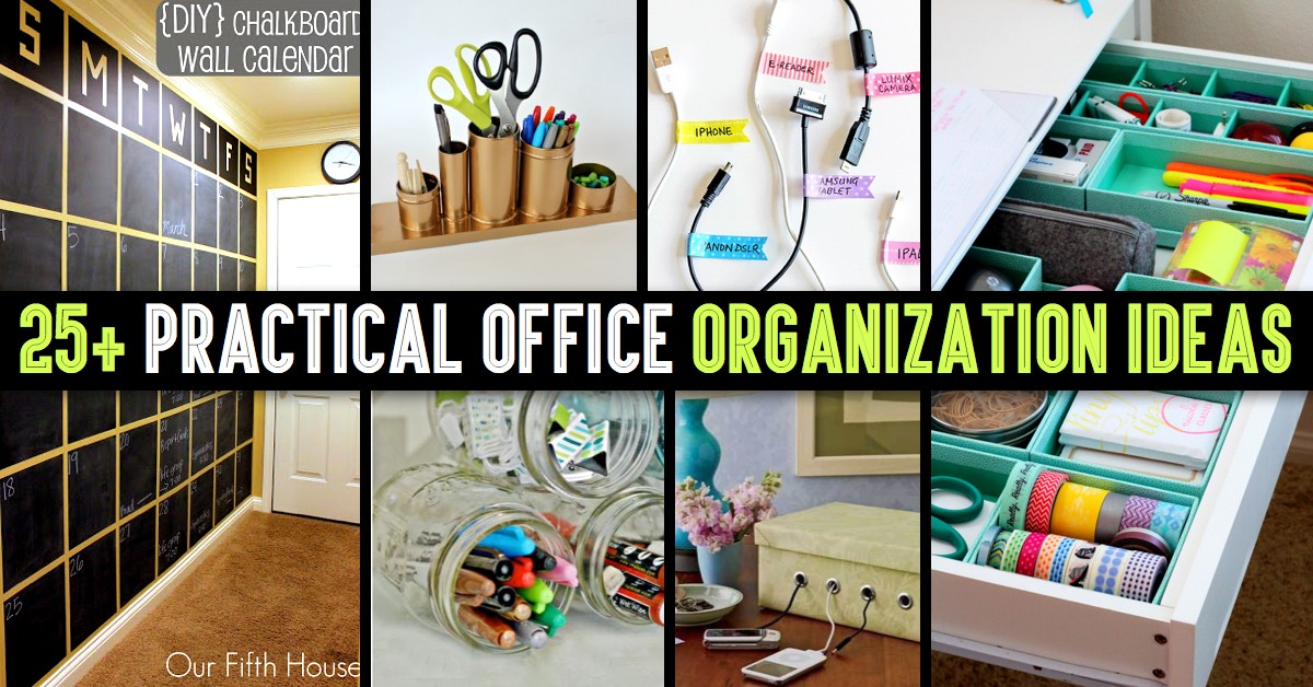 Office Storage Creative Ideas: 25+ Practical Office Organization Ideas And Tips For The