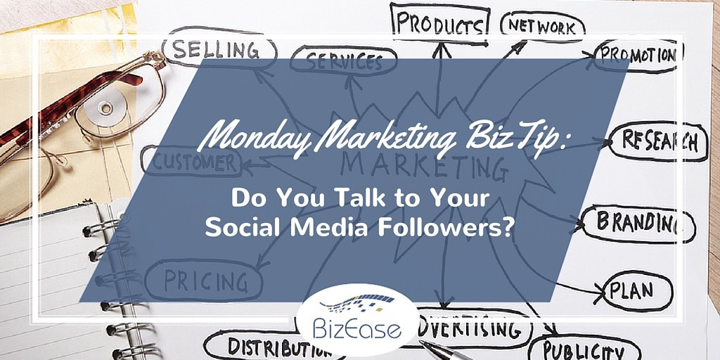 Talk to your followers for social media engagement.