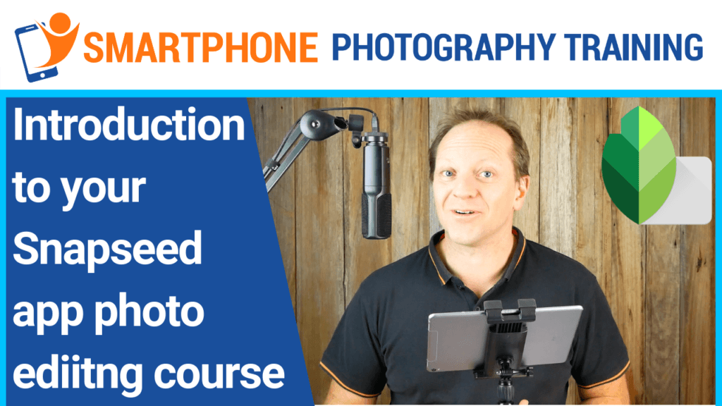 Snapseed photo editing course