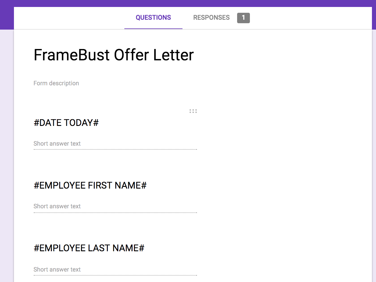 How to automate filling out google doc templates jared cohen medium if you do use a google form youll want each question to be identical to the text that you want to replace for example heres the form that would go with maxwellsz