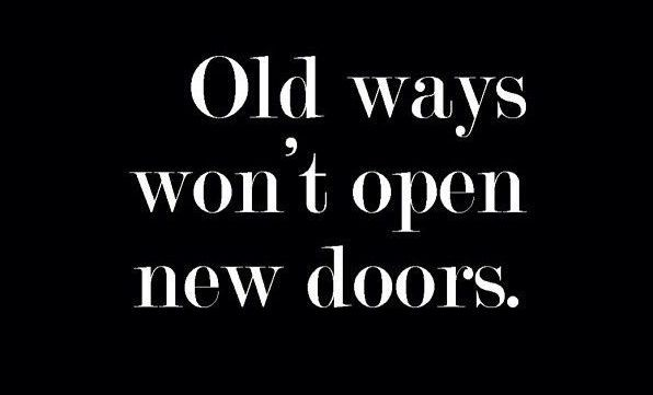 Old ways wonu0027t open new doors  sc 1 st  From up North & Great quotes | #922 u2013 From up North