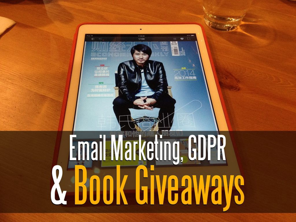 Email Marketing: Giving Away Free Books, Opt-in's, and GDPR.