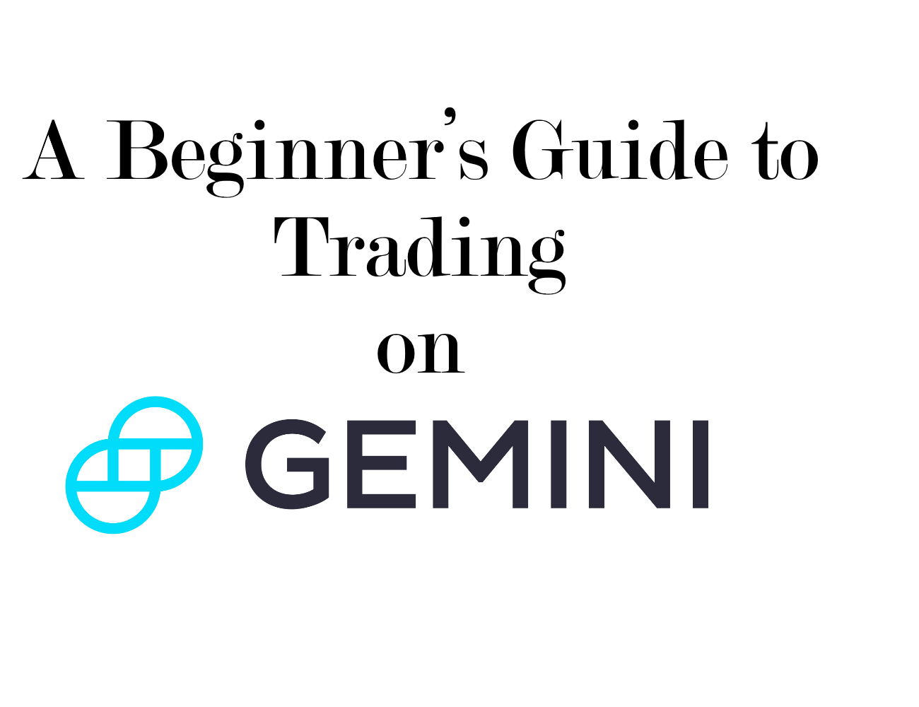 A Beginners Guide To Trading On Gemini Hacker Noon