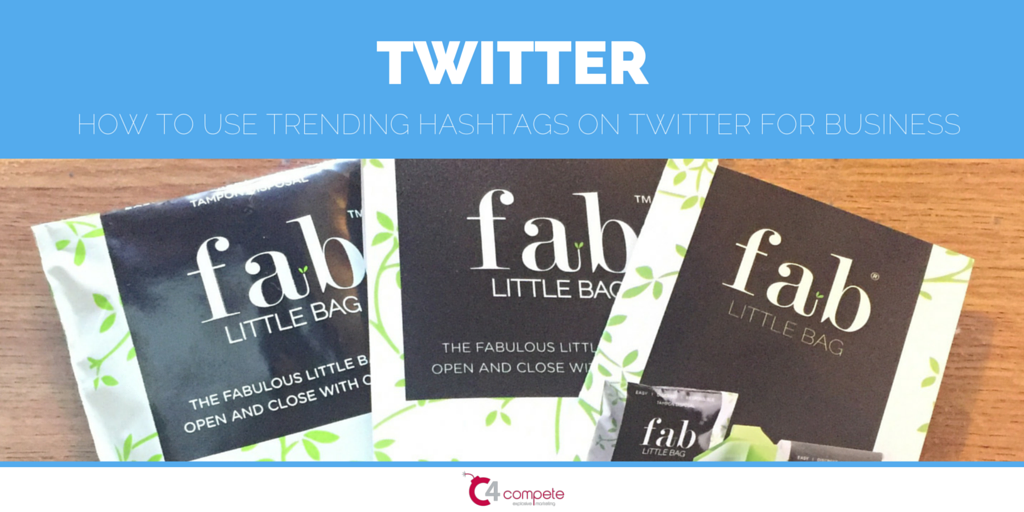 C4 Compete | How To Use Trending Hashtags On Twitter For Business