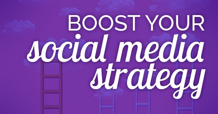 Boost Your Social Media Strategy