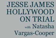 Jesse James Hollywood On Trial