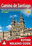 Camino De Santiago: Way of St. James from the Pyrennes to Santiago - ROTH.E4835 (Rother Walking Guide)