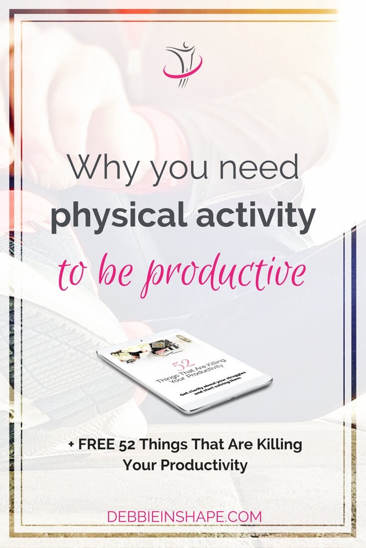Discover the connection between physical activity and productivity and why you need it to get more done today.