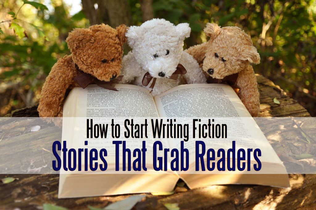How to Start Writing Fiction That Grabs Readers