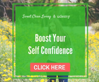 Boost your Self Confidence - Sweet Clean Living