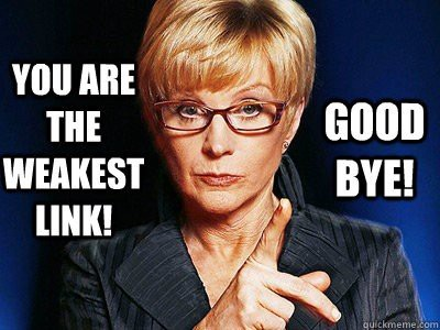 you-are-weakest-link