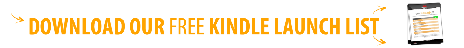 DOWNLOAD OUR FREE KINDLE LAUNCHLIST