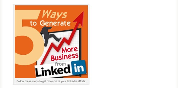5 Ways to Generate More Business LinkedIn marketing tips