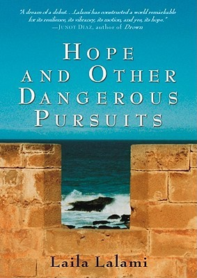 an analysis of traveling in hope and other dangerous pursuits by laila lalami Hope and other dangerous pursuits is a 2005 novel by moroccan american author laila lalamifirst published in the united states, it offers a wider view of the immigration phenomenon from north africa to europe.