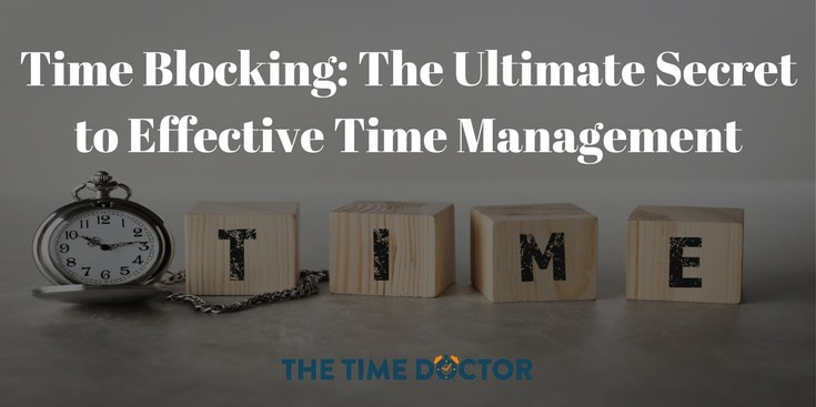 Time Blocking: The Ultimate Secret to Effective Time Management