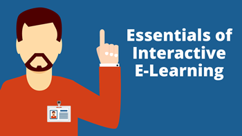 essentials of interactive e-learning