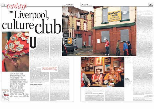 Libération (France) 22 May 2007. Article on Liverpool Football Culture by Christian Losson. Picture Editor: Clémentine Mercier.