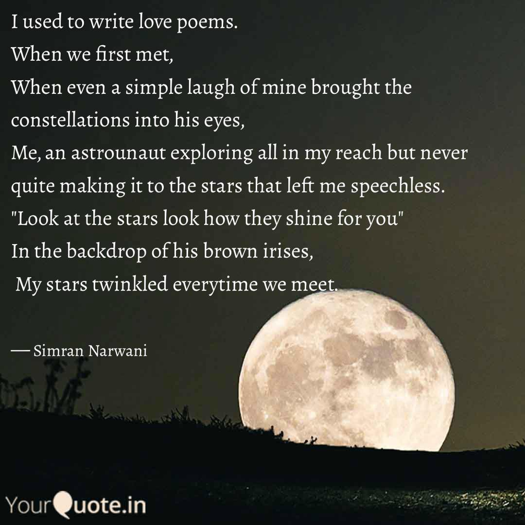 I Dont Write Love Poems By Simran Narwani Yourquote Stories