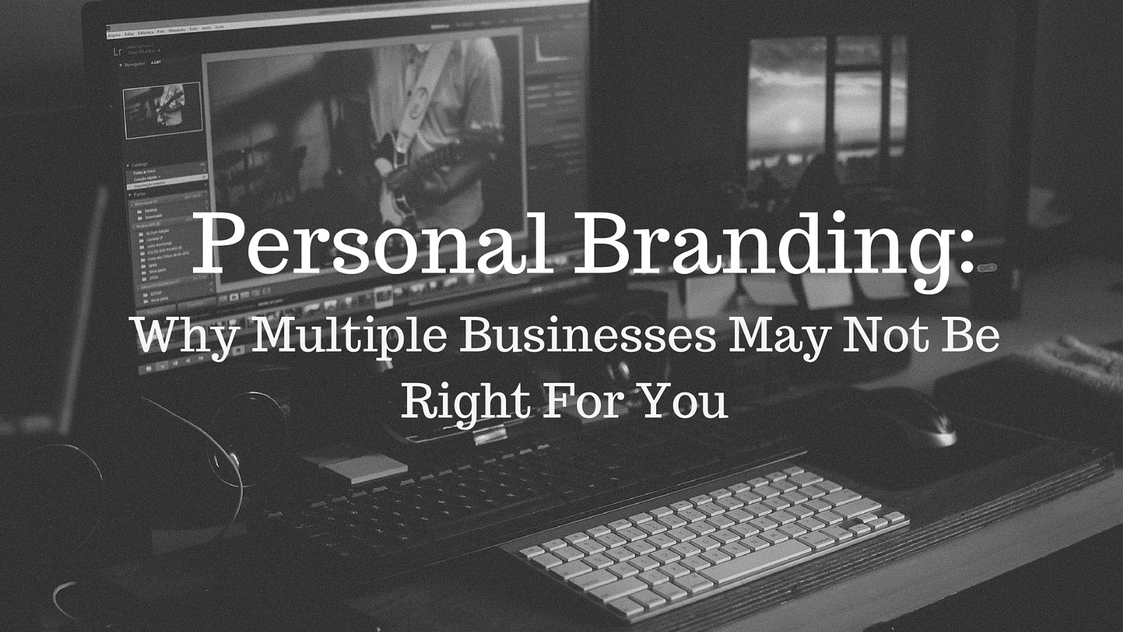 Why Multiple Businesses May Not Be Right For you