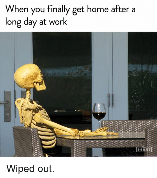 After a day of work